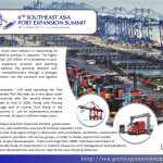 The Southeast Asian port industry is maximizing its strategic competitive position in seaports. The region has set more than $47 billion of investments in port development, expansion projects and planning strategies to address the growing demand and achieve higher competitiveness through a stronger flow of investments into the transport and logistics segments.